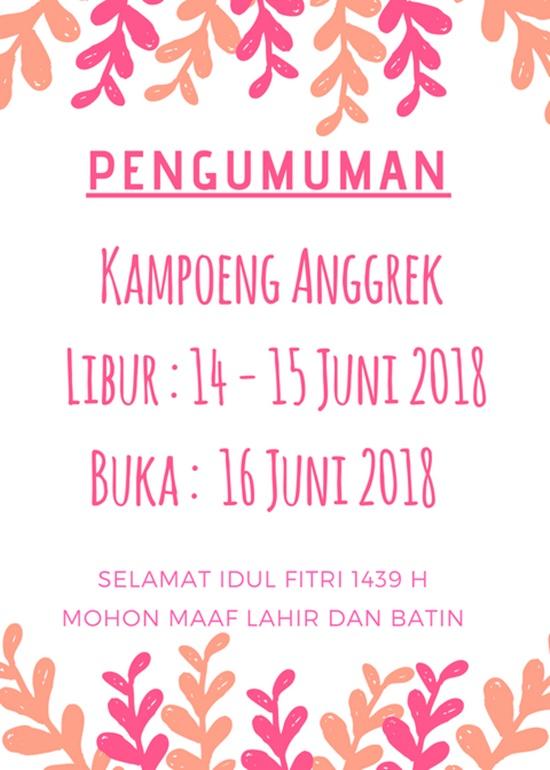 Kampoeng Anggrek Libur pada 14 - 15 Juni 2018